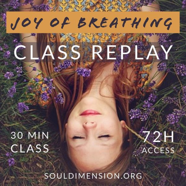 Joy of Breathing Class Replay