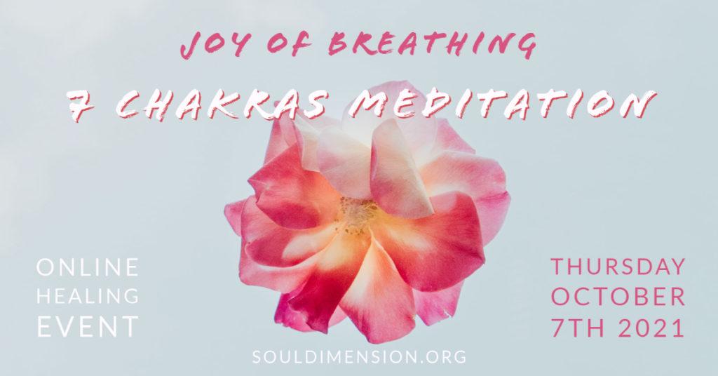 Joy of Breathing & 7 Chakras Meditation Event 07.10.2021