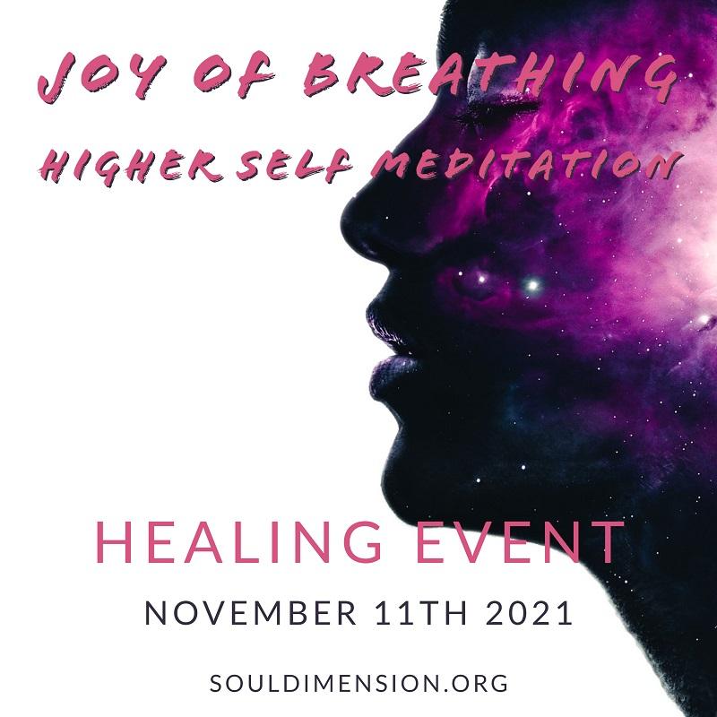 Joy of Breathing & Higher Self Meditation Event 07.10.2021